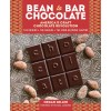 Bean-to-Bar Chocolate: America's Craft Chocolate Revolution: The Origins, the Makers, and the Mind-Blowing Flavors - Hardcover