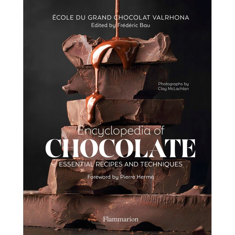 Encyclopedia of Chocolate: Essential Recipes and Techniques - Hardcover