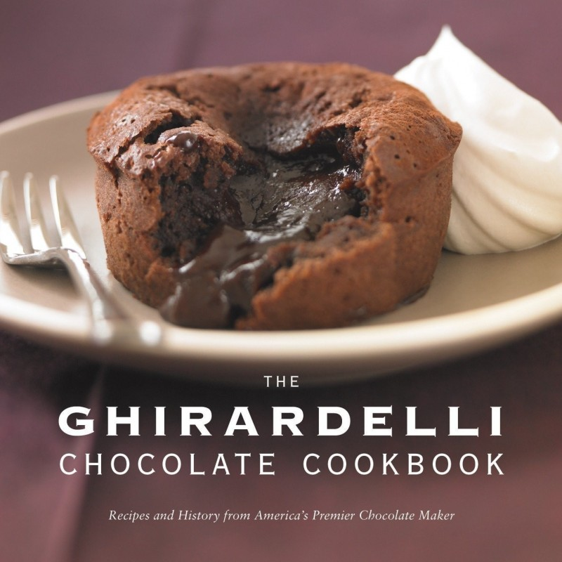 The Ghirardelli Chocolate Cookbook: Recipes and History from America's Premier Chocolate Maker - Hardcover
