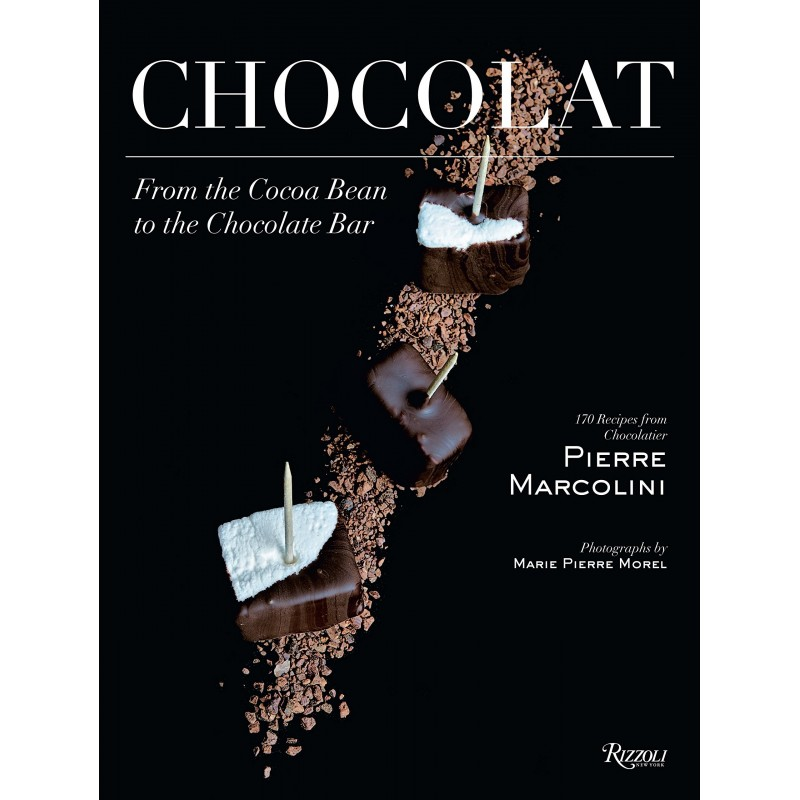 Chocolat: From the Cocoa Bean to the Chocolate Bar - Hardcover