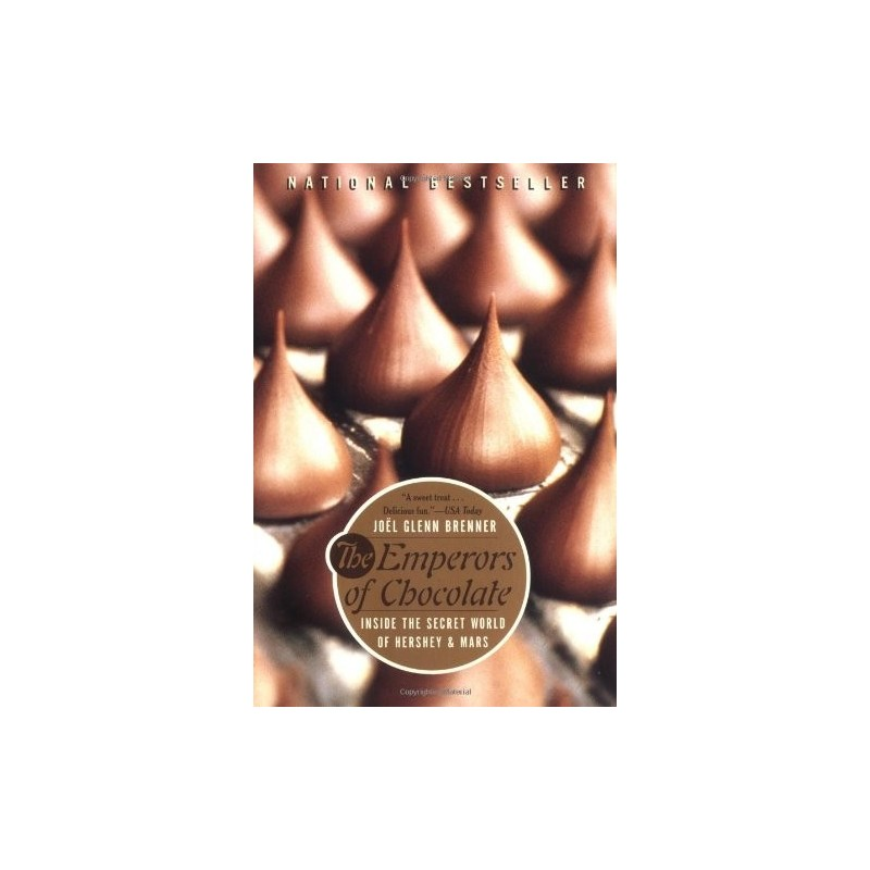 The Emperors of Chocolate: Inside the Secret World of Hershey and Mars Paperback